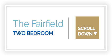 The Fairfield – Two Bedroom